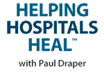 Helping Hospitals Heal with Paul Draper